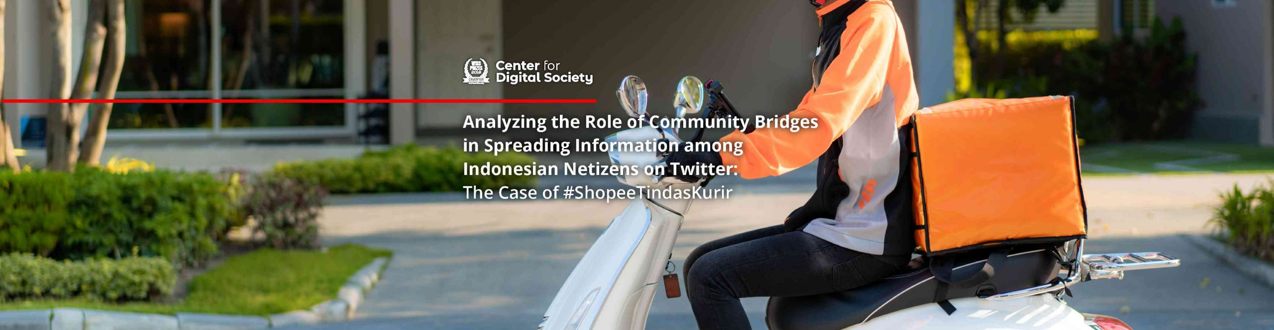 Analyzing the Role of Community Bridges in Spreading Information among Indonesian Netizens on Twitter: The Case of #ShopeeTindasKurir