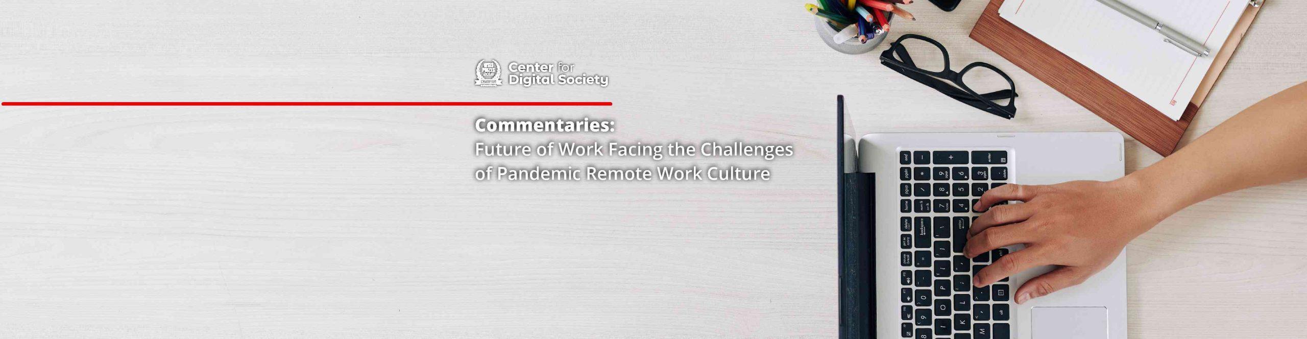 Masa Depan Pekerjaan: Menghadapi Tantangan Budaya Remote Work Masa Pandemi