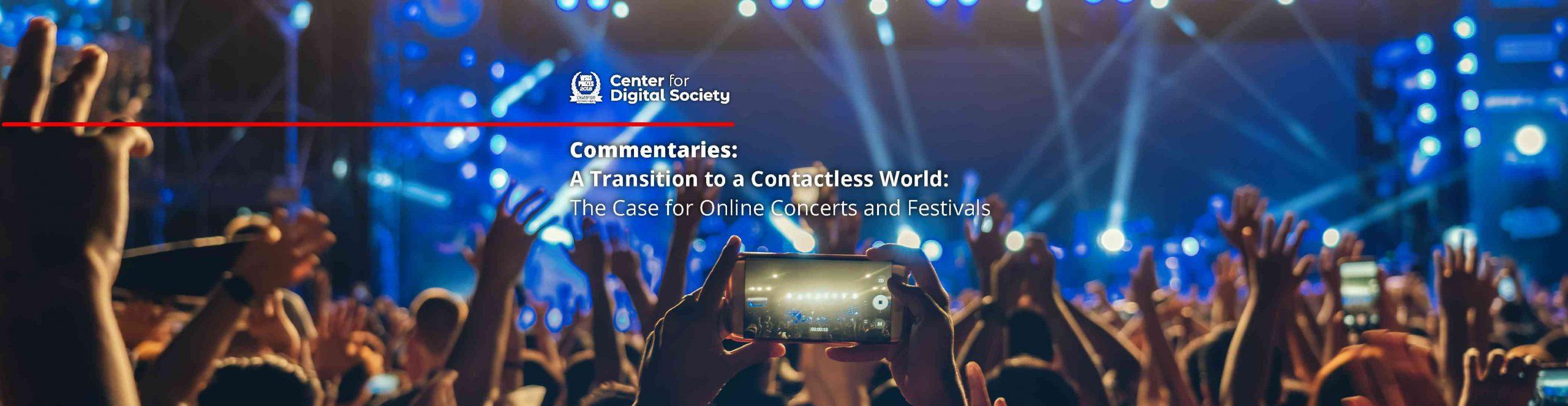 Transisi ke Kehidupan Berjarak: Sebuah Kasus untuk Konser dan Festival Secara Daring