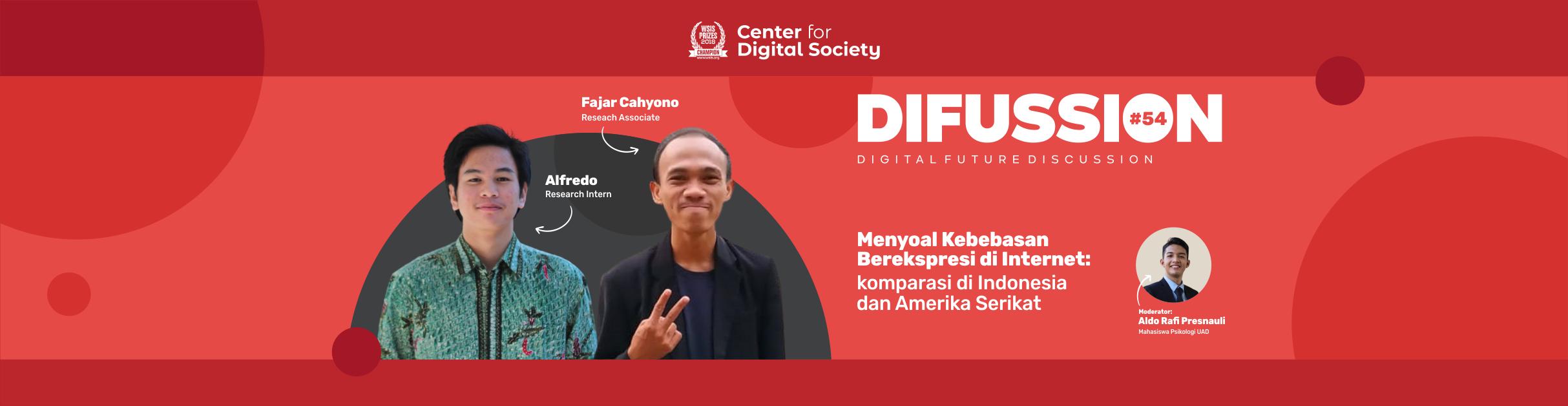 [SIARAN PERS] Menyoal Kebebasan Berekspresi di Internet: Komparasi di Indonesia dan Amerika Serikat | Difussion #54