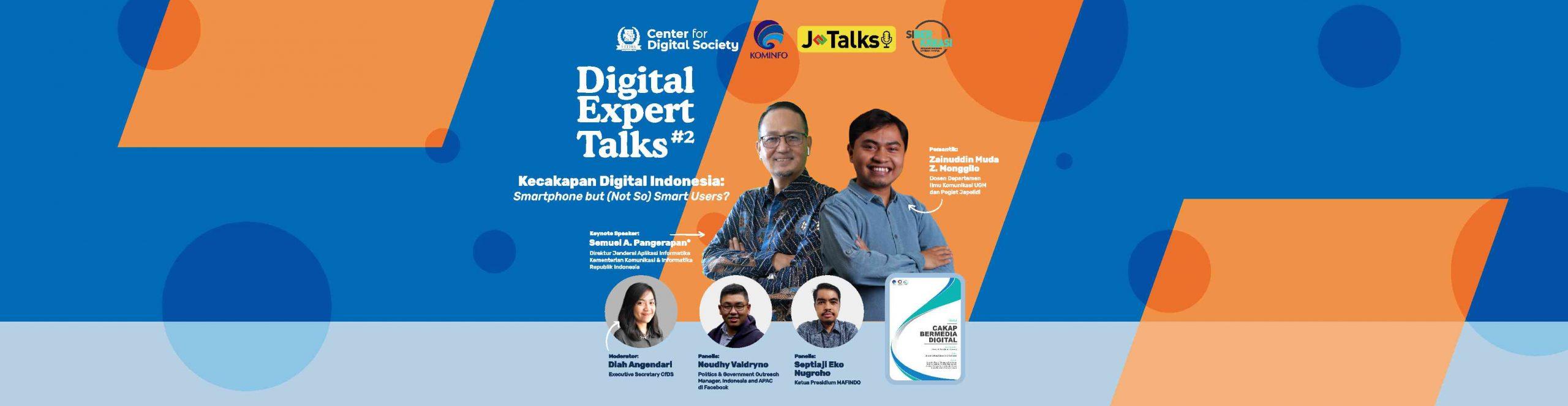 [SIARAN PERS] Kecakapan Digital Indonesia: Smartphone but (Not So) Smart Users? | DIGITAL EXPERT TALKS #2
