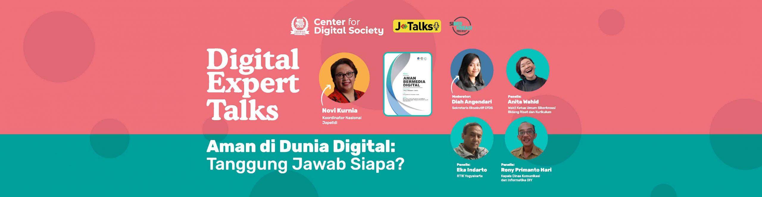 [SIARAN PERS] Aman di Dunia Digital: Tanggung Jawab Siapa? | Digital Expert Talks
