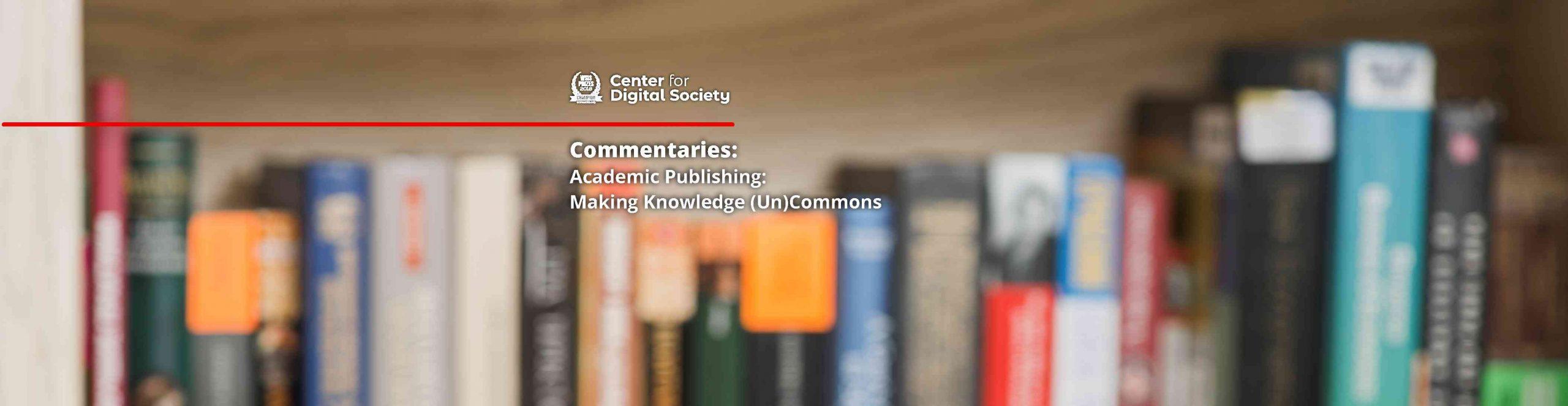 Penerbitan Akademik: Membuat Pengetahuan (Tidak)Lingko