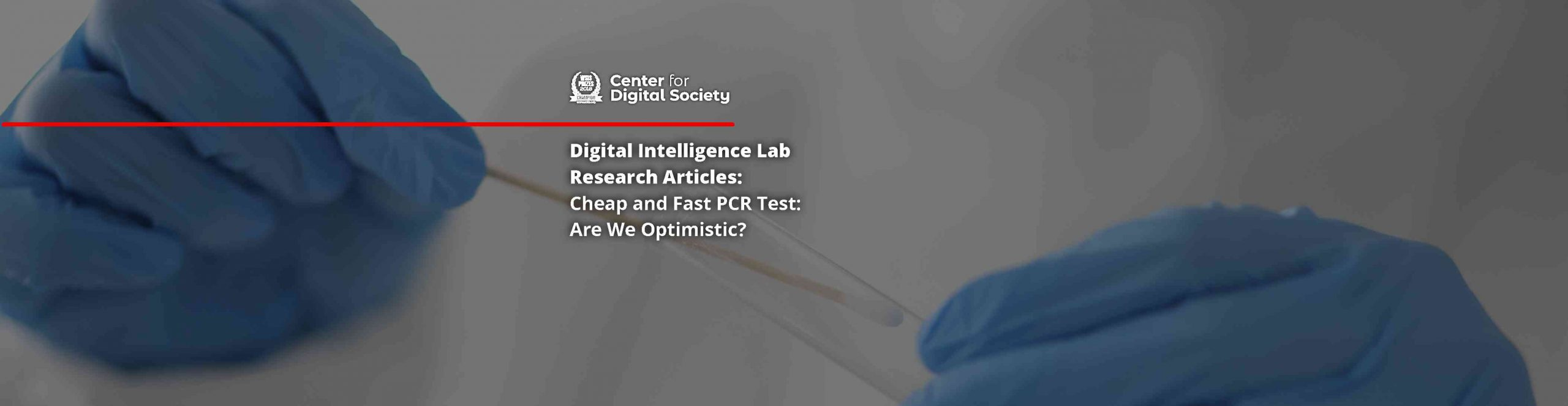 Cheap and Fast PCR Test: Are We Optimistic?