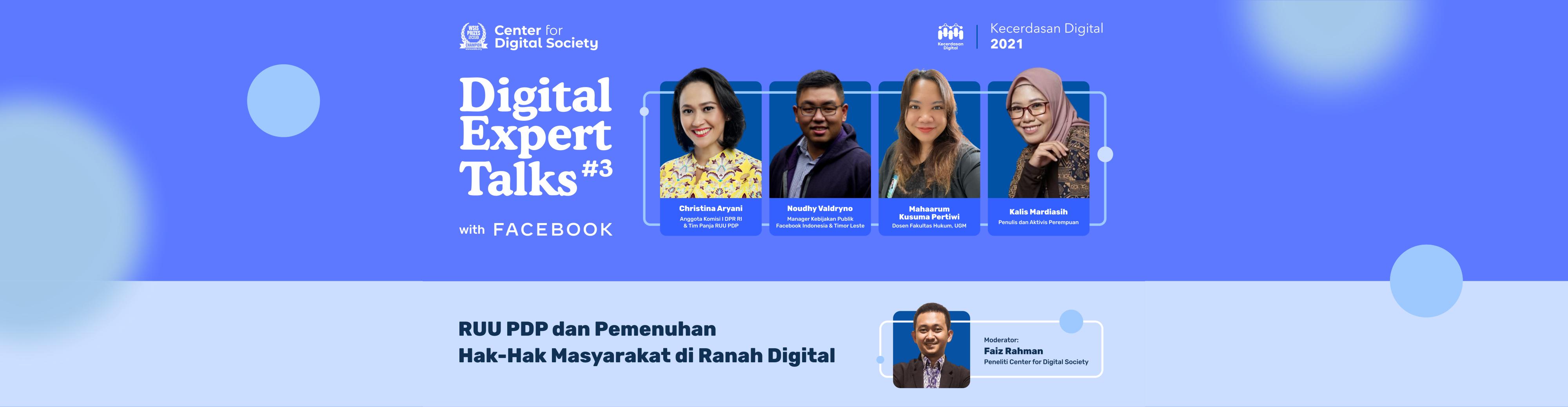 [SIARAN PERS] RUU PDP dan Pemenuhan Hak-Hak Masyarakat di Ranah Digital | Digital Expert Talks #3 with Facebook Indonesia