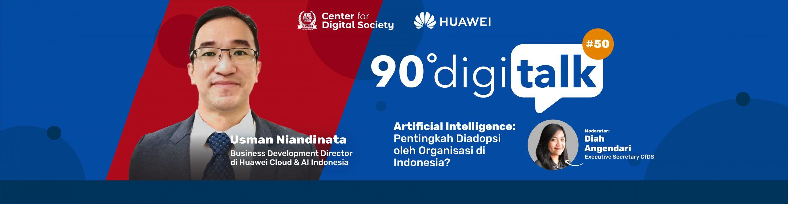 [SIARAN PERS] Artifical Intelligence: Pentingkah Diadopsi oleh Organisasi di Indonesia? DigiTalk #50