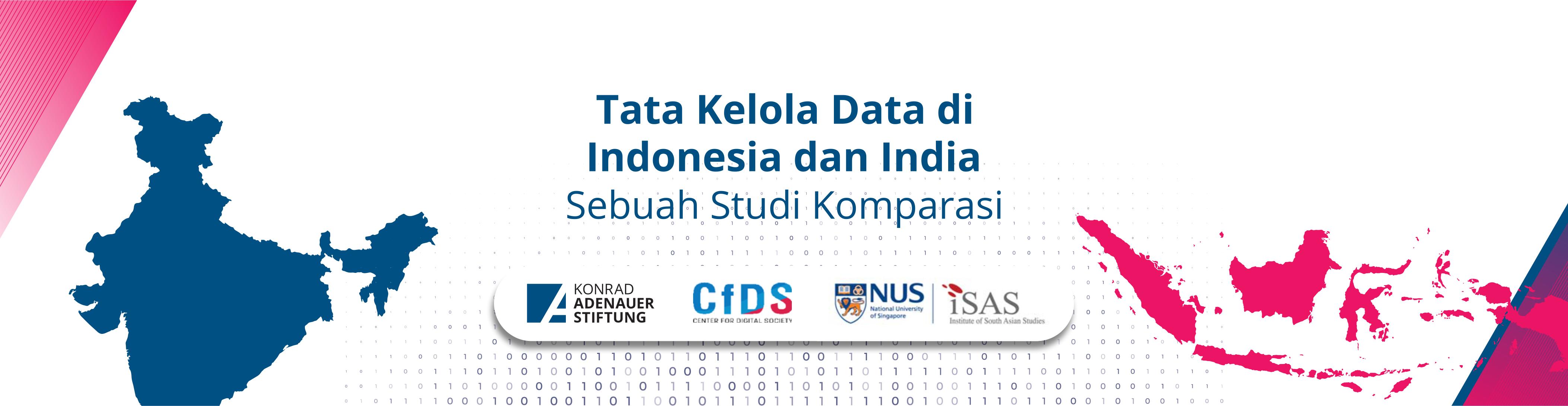 Tata Kelola Data di Indonesia dan India: Sebuah Studi Komparasi
